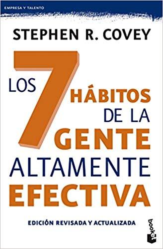 Los 7 hábitos de la gente altamente efectiva - Stephen R. Covey